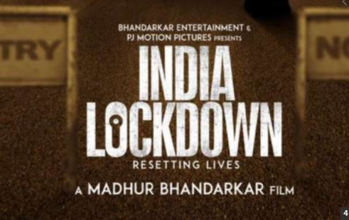 WATCH- Madhur Bhandarkar's 'India  Lockdown'