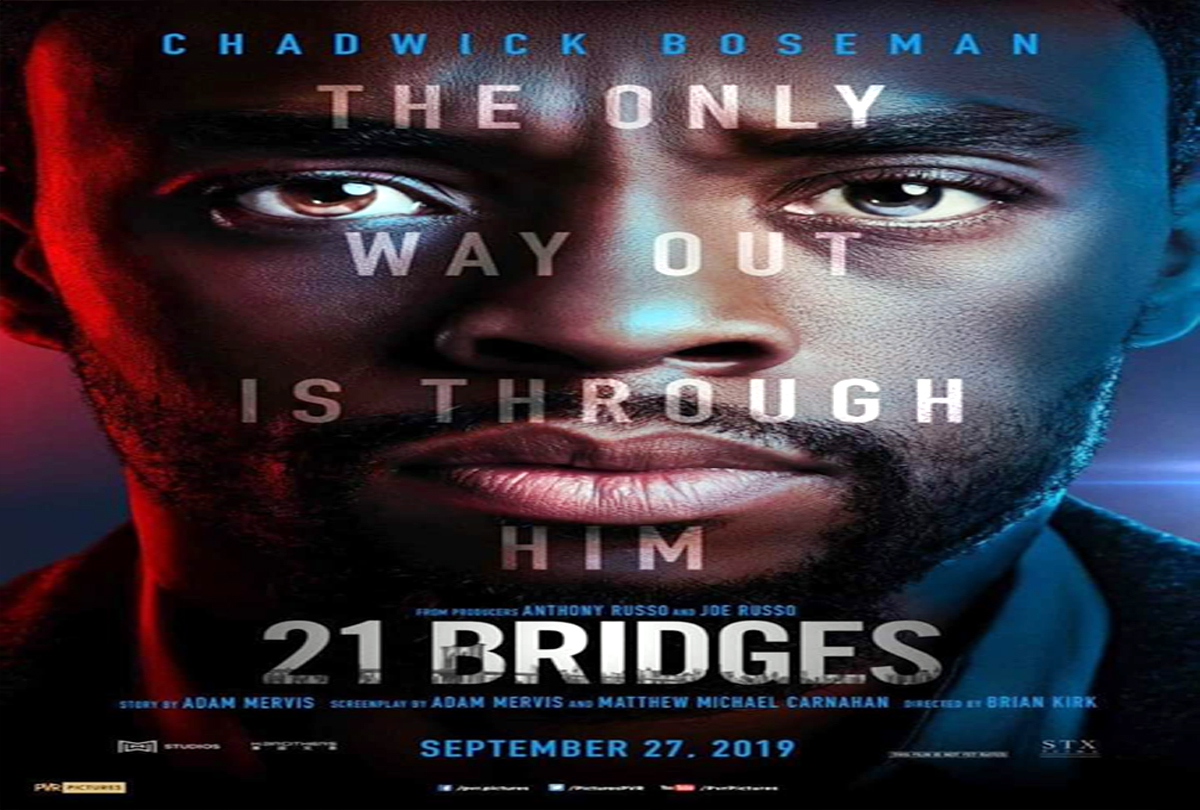 Chadwick Boseman And The Russo Brothers's 21 Bridges Movie Poster